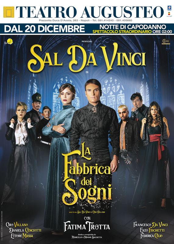 Sal Da Vinci in LA FABBRICA DEI SOGNI dal 20 Dicembre al Teatro Augusteo di Napoli
